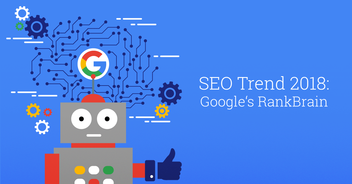 SEO-Trends 2018 Google Rankbrain